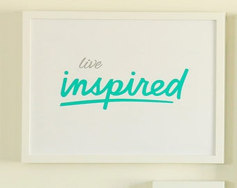 Live Inspired - Printable Sign