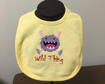 Wild Thing Bib for Boys or Girls