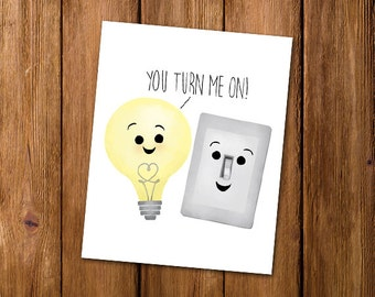 You Turn Me On Digital 8x10 Printable Poster Funny Lightbulb And Light Switch Cute Love Pickup Line Valentine's Day Card Anniversary Gift