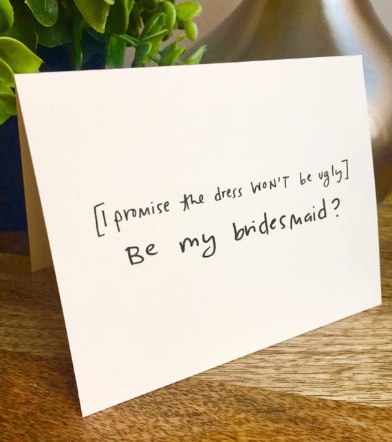 Will you be my bridesmaid card, Be my Bridesmaid card, Funny bridesmaid card , Hand lettered card, bridal party card