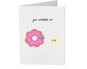 you complete me - donut and donut hole - handmade punny card - greeting card