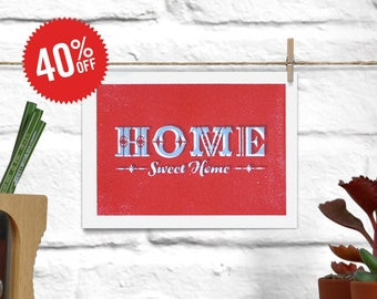 A6(ish) Home Sweet Home Print. Main color: Red