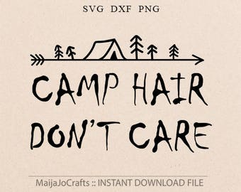 Camping svg adventure svg Camp hair svg Cricut designs DXF Cricut downloads Svg files for Silhouette cameo designs Camper Svg Cricut files