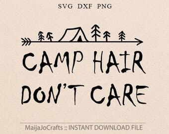 Camping svg adventure svg Camp hair svg Cricut designs DXF Cricut downloads Svg files for Silhouette cameo designs Camper Svg Cricut files