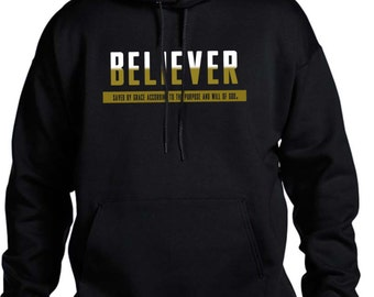 Believer.  Saved by Grace.  Christian Hoodie, Christian Clothing, Believer Hooded Sweatshirt, Christian Apparel