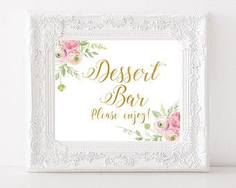 Dessert Bar Sign Gold Wedding sign Dessert table sign Floral Wedding table decor Wedding Gold Calligraphy Bridal Shower printable decoration