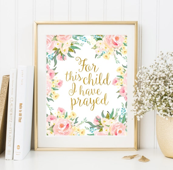 For this child I have prayed Bible verse art Printable Floral