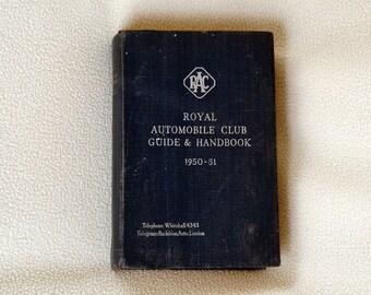 ROYAL AUTOMOBILE CLUB - Guide & Handbook 1950-51