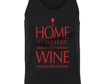 Home Is Where The Wine Is Funny Sayings Alcohol Red White Wine Vino Juniors Women Tank Top SF_0289