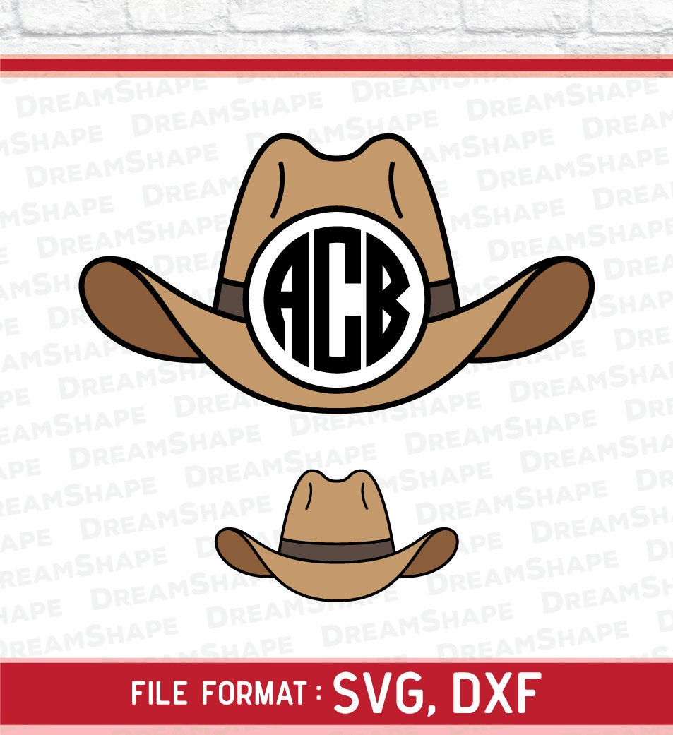 Cowboy Hat SVG Files Monogram Cowboy Hat DXF Cutting Files