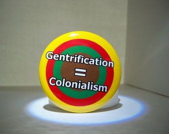 Gentrification and Colonialism, Latinx, Hispanic, Feminist, Activist
