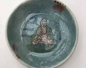 Mindfulness Dish