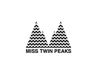 Miss Twin Peaks Decal - Twin Peaks Sticker / David Lynch / Dale Cooper