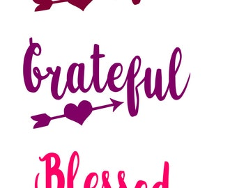 Thankful Grateful Blessed  SVG, dxf, pdf Cuttable file, decal, sign, iron on, paper, scrapbook,  ornament, Studio 3