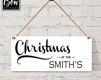 Personalised CHRISTMAS at the ???? sign black white hanging xmas sign
