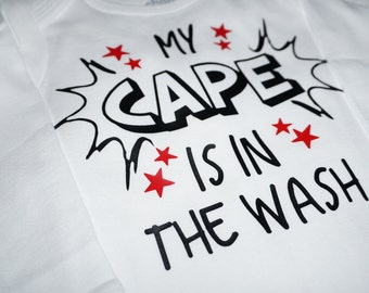 My Cape Is In The Wash Onesie - Baby Boy Onesie - Superhero - Cap - Baby Shower Gift