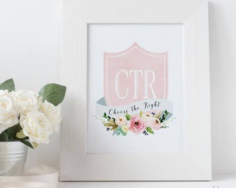 CTR Choose The Right baptism lds Gold Pink Flowers ctr LDS Home Decor Instant Download Digital Printable Home Decor Print LDS Gift Girls