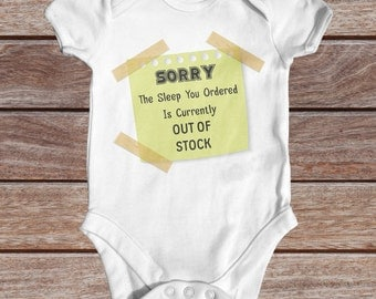 Sleep Out Of Stock baby bodysuit | cute baby clothes | baby shower gift | funny baby bodysuit | slogan baby bodysuit | newborn baby clothes