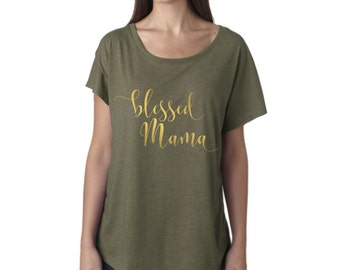 Blessed Mama shirt