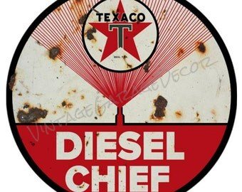Reproduction Texaco - Diesel Chief Round Metal Sign (Rusted)