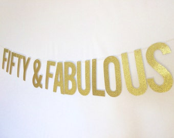 Fifty & Fabulous glitter banner