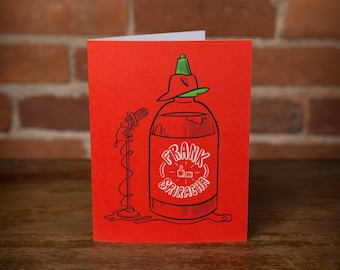 Frank Sriracha Greeting Card - Spicy, Funny, Instagram, Sinatra, Unique, Gift, Hot Sauce, Hot, Red, Punny, Laugh, Cook, Foodie