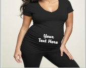 Your TEXT HERE V-NECK, pregnancy Funny Maternity Shirt, Custom Maternity Shirt, Maternity Shirt, Maternity Tshirt