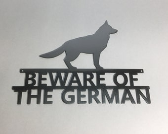 Beware of The German Metal Sign - Beware of Dog - Guard Dog Wall Fence Sign - Clear Coat, Handmade Quality Product