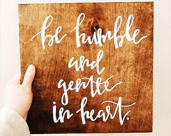 Be Humble and Gentle in Heart - Scripture Signage
