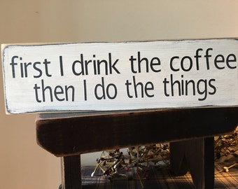 Funny Coffee Sign Etsy