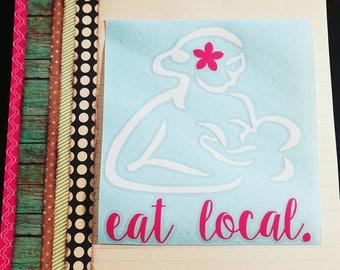 "Breastfeeding ""Eat Local"" Decal"