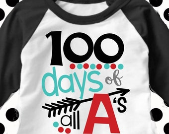 100th day of school svg, 100 days of all A's, school svg, school, 100 days, SVG, DXF, EPS, 100 ...