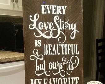 Every Love Story Board Rustic decor made of reclaimed  wood  great for Valentines  day