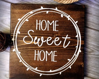 Home Sweet Home • Rustic Wood Sign
