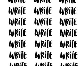 Clear Text WRITE Planner Stickers - 36 Stickers - Planners - Font Stickers - Handwriting - Writing Journalism Blogging Novelist Stickers