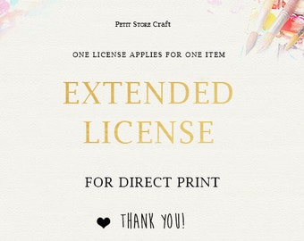 Extended License for Commercial Use. Should be purchased with the artwork itself