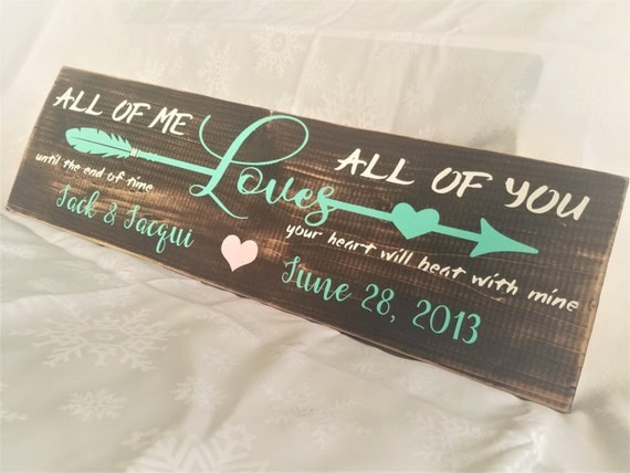 Custom Wedding Gift Sign | Anniversary Sign | Wedding Sign | Custom Love Sign | All of Me Loves All of You Sign