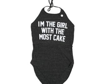 I'm The Girl With The Most Cake Bodysuit - Courtney Love Hole Halter Top Women's Cotton Tank Leotard Dance Wear Shirt Romper Jumper Onesie