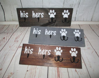 His, Hers, for Two Pets/Dogs with Double Paw Print and Two Black Hooks, Keys, Badges, Collar, Leash. Handcrafted Wood Sign