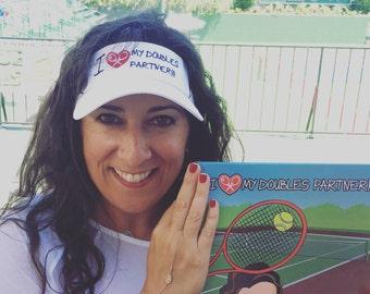 Inspirational Tennis Book:  I LOVE my doubles partner!!!