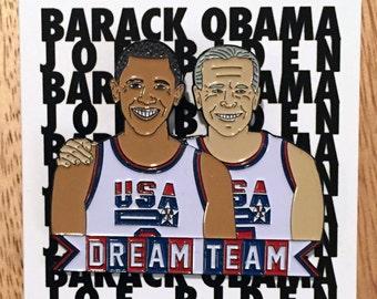 SALE Obama + Biden = Dream Team, the enamel pin