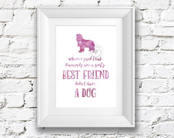 8x10 Whoever Said That Diamonds Are a Girl's Best Friend Didn't Have a Dog Watercolor Painting Art Print Silhouette Wall Decor, Home, Office
