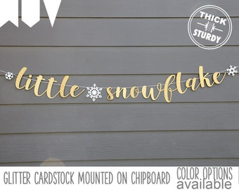 little snowflake banner, with snowflakes, winter baby shower, glitter party decorations, cursive banner