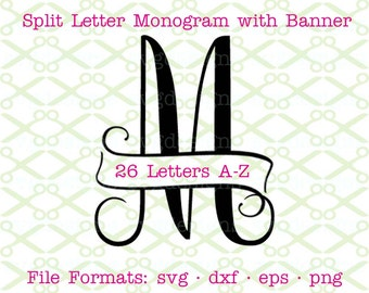Fancy Split Letter SVG with banner, Svg Dxf, Eps, Png; Split Letter Monogram, Cursive Split Letter Svg for Cricut & Silhouette, Cut FIles