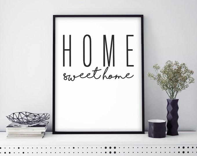 Home Sweet Home- Print
