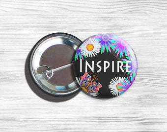 "Inspirational ""Inspire"" Pinback Button Black 1.75"""
