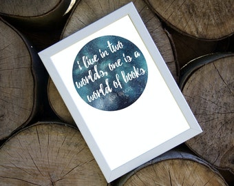 A4 Print - i live in two worlds, one is a world of books - Gilmore girls