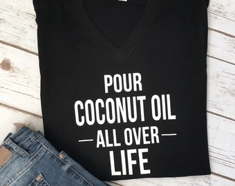 Coconut Oil Shirt - Coconut Oil - Mom Life Shirt - Crunchy Mom Shirt - Crunchy Mom - Mom Shirt - MOM GIFT - Gift For Mom - Mothers Day Gift