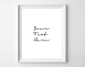 Custom Poster, Custom Print, Custom Poster Print, Custom Print, Your Text Here, Custom Print Quote, Custom Printable, Custom Printable Quote