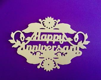 """DIE CUTS - Happy Anniversary - Set of Four (4) - Cake Topper - Handmade - Die Cut Measure  4.75"""" x 3.25""""."""